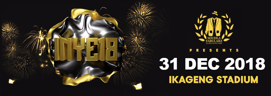 ticketpro inye ikageng new years eve party 31st of december 2018